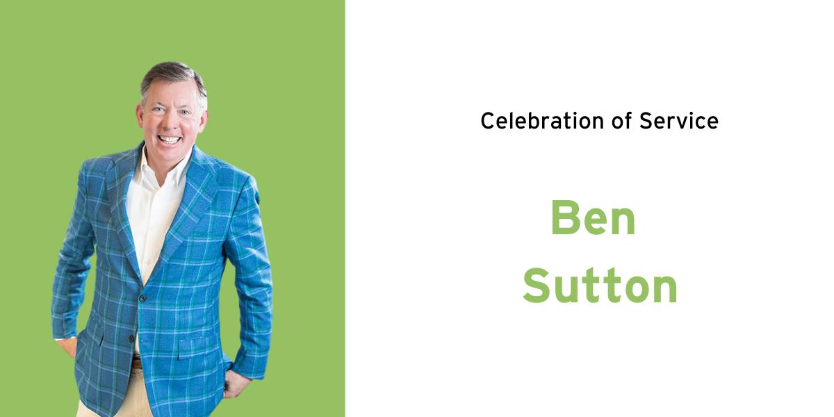 Celebration of Service: Ben Sutton