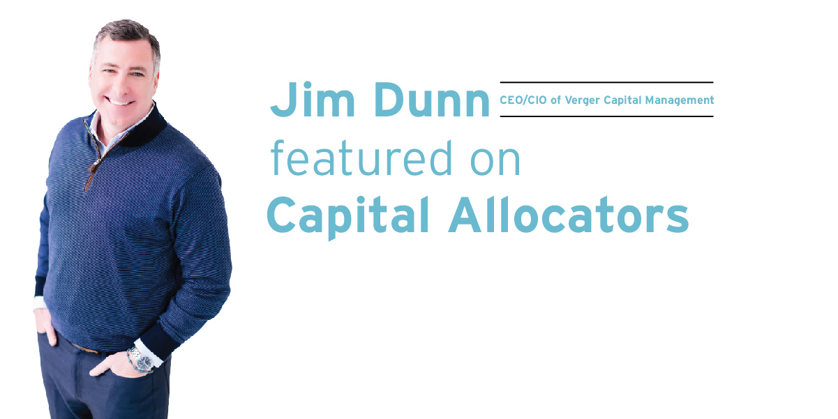 Jim Dunn Featured on Capital Allocators: AI and the Future of Non-Profit Investment Strategies